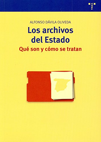 Archivos Del Estado, Los: Que Son Y Como