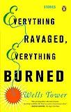 Everything Ravaged Everything Burned