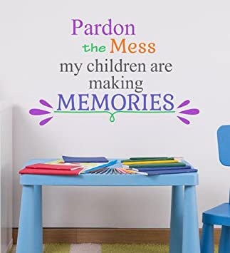 Amazoncom Pardon The Mess My Children Are Making Memories Wall