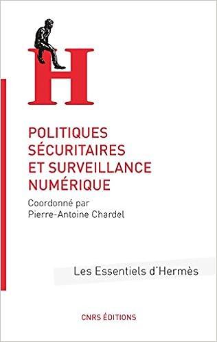 Politiques sécuritaires et surveillance numérique pdf epub