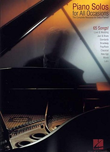 Piano Solos for All Occasions: The Complete Resource for Every Pianist!