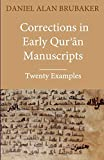 Corrections in Early Qurʾān Manuscripts: Twenty