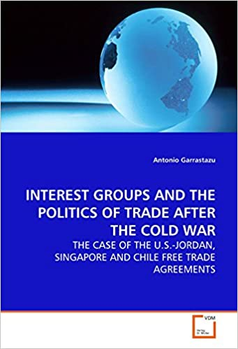 Amazon Interest Groups And The Politics Of Trade After The Cold