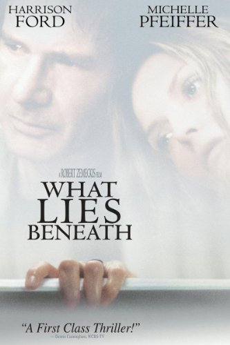 (What Lies Beneath)