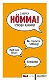 Hömma! Sprache im Ruhrgebiet