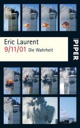 9/11/01: Die Wahrheit Taschenbuch – September 2007 Eric Laurent Enrico Heinemann Piper Taschenbuch 349225053X