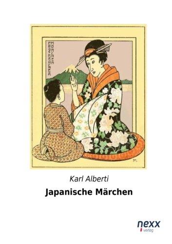 Japanische Maerchen Taschenbuch – 21. Oktober 2014 Karl Alberti nexx verlag 3958700454 POETRY / Asian / Japanese