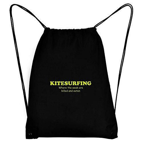 Teeburon Kitesurfing WHERE THE WEAK ARE KILLED AND EATEN Sport Bag by Teeburon