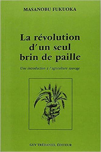 Une Bernadette La Wendell sauvage introduction de paille d'un Prieur Masanobu l'agriculture à Fukuoka révolution seul Berry brin SHFSYZq