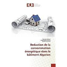 Reduction de la consommation énergétique dans le bâtiment Algerien