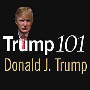 Trump 101 Audiobook