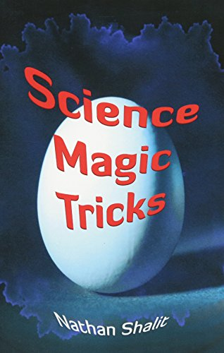 Fountain City Hall - Science Magic Tricks (Dover Children's Science Books)
