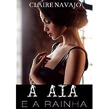A Aia e a Rainha (Portuguese Edition)