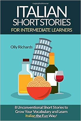 Amazon com: Italian Short Stories For Intermediate Learners: Eight
