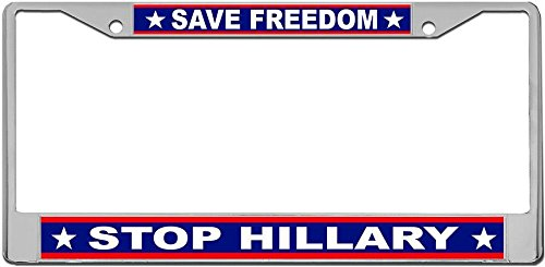Save Freedom Stop Hillary License Plate Frame by Redeye Laserworks