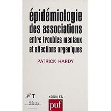 Épidémiologie des associations entre troubles mentaux et affections organiques (French Edition)