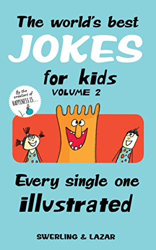 The World's Best Jokes for Kids Volume 2: Every Single One Illustrated (English Edition)