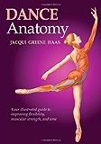 Dance Anatomy (Sports Anatomy)
