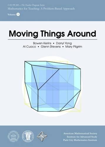 Moving Things Around (IAS/PCMI--The Teacher Program)