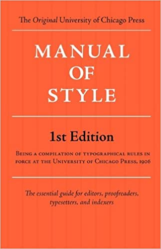 Manual of style chicago 1st edition university of chicago press manual of style chicago 1st edition fandeluxe Gallery