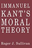 Immanuel Kant's Moral Theory 9780521369084