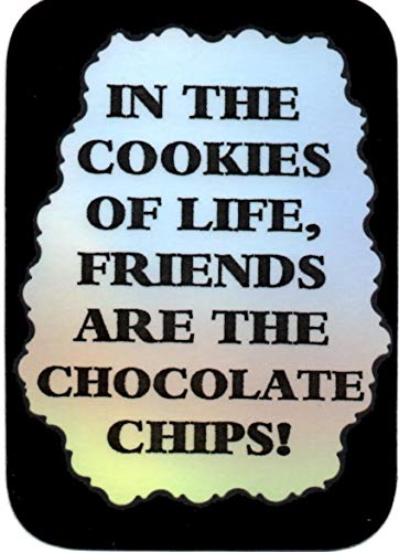 - Cookies Friends Are The Chocolate Chips 3