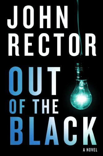 Out Of The Black Kindle Edition By John Rector Mystery Thriller