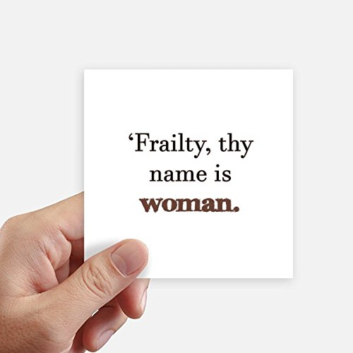 DIYthinker Frailty Names Woman Shakespeare Square Stickers 10cm Wall Suitcase Laptop Motobike Decal 8pcs
