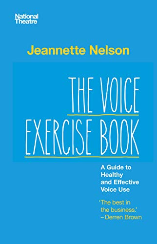 The Head of Voice at the National Theatre shares the voice exercises she uses with many of Britain's leading actors.