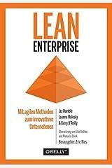 Lean Enterprise: Mit agilen Methoden zum innovativen Unternehmen Hardcover