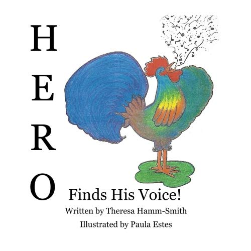 Hero: Finds His Voice! (Volume 1)