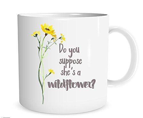 Do You Suppose She's a Wildflower? Alice in Wonderland Mug, 11 oz. Coffee -