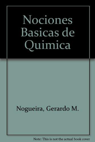 Descargar Libro Nociones Basicas De Quimica / Basics Notions Of Chemistry Gerardo M. Nogueira