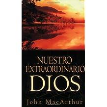 Nuestro Extraordinario Dios: Our Awesome God