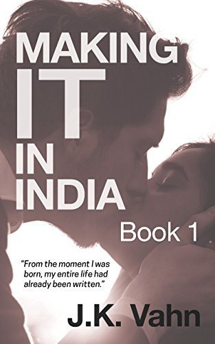 Making IT in India (Sanjay Dixit Series Book 2)
