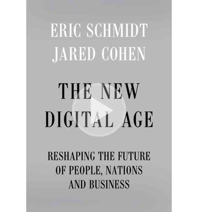 The New Digital Age: Reshaping the Future of People Nations and Business (Hardback) - Common