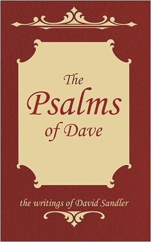 The Psalms Of Dave David Sandler 9781500386221 Amazon Books