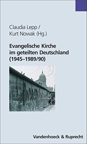 Evangelische Kirche im geteilten Deutschland (1945-1989/90)