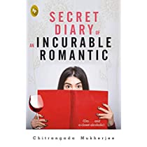 Secret Diary of An Incurable Romantic