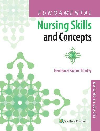 Fundamental Nursing Skills and Concepts by LWW