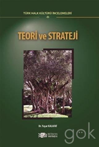 Teori ve strateji ((Türk Halk Kültürü Incelemeleri 2)