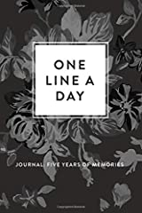 One Line A Day Journal: Five Years of Memories, Greyscale Floral, 6x9 Diary, Dated and Lined Book Paperback