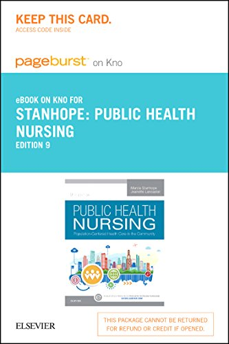 Public Health Nursing   Elsevier Ebook On Intel Education Study  Retail Access Card   Population Centered Health Care In The Community  9E