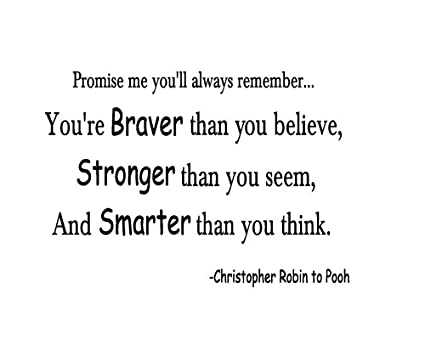 Amazoncom Youre Braver Than Wall Quote Decal Pooh Lettering Sign
