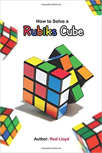 How To Solve A Rubiks Cube Rubiks Cube Solution Amazon Rod
