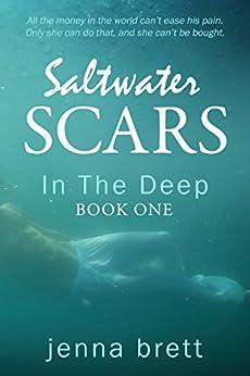 Salt Water Scars: In The Deep by [Brett, Jenna]