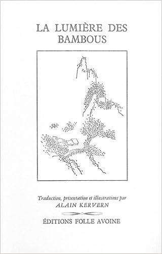 En ligne La lumière des bambous epub, pdf