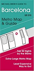 Michael Brein's Guide to Barcelona by the Metro (Michael Brein's Guides to Sightseeing by Public Transportation) (Michael Brein's Guides to ... (Michael Brein's Travel Guides)