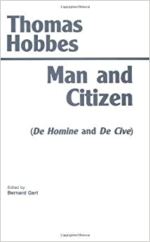 Man and Citizen: De Homine and De Cive by Thomas Hobbes published by Hackett Pub Co (1991)