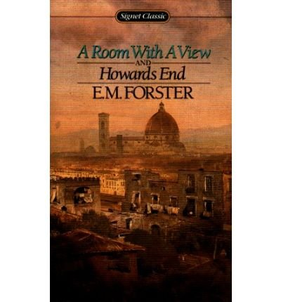 Howards End and A Room with a View (Signet classics)